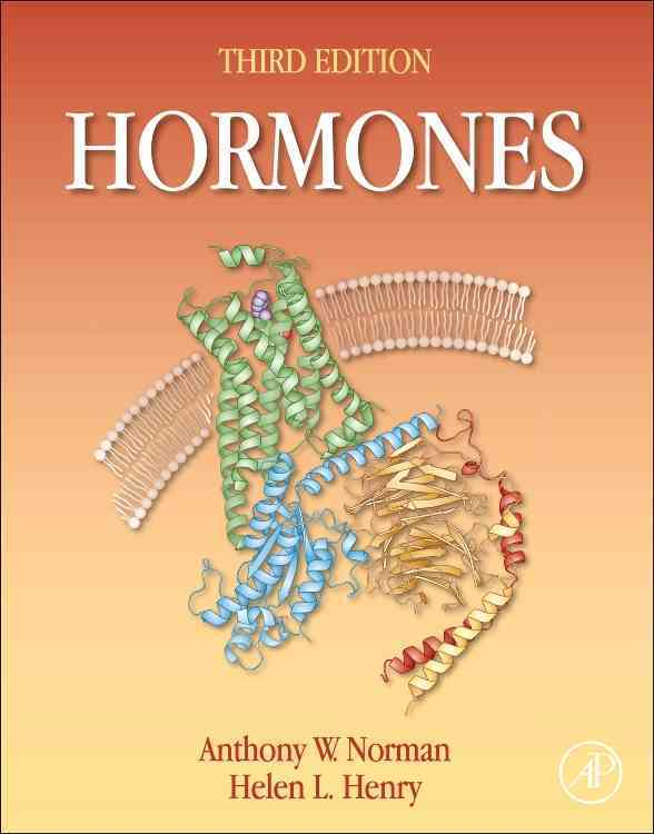 Hormones By Norman, Anthony W. (EDT)/ Henry, Helen (EDT)