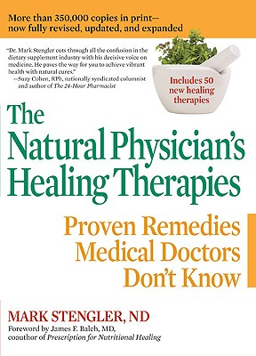 The Natural Physician's Healing Therapies By Stengler, Mark
