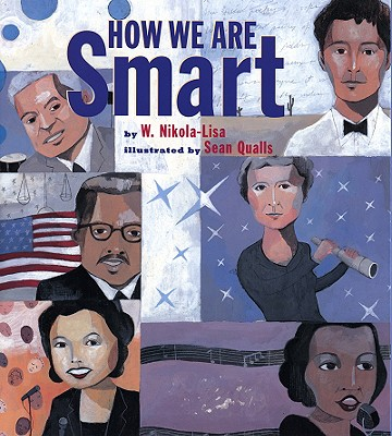 How We Are Smart By Nikola-Lisa, W./ Qualls, Sean (ILT)